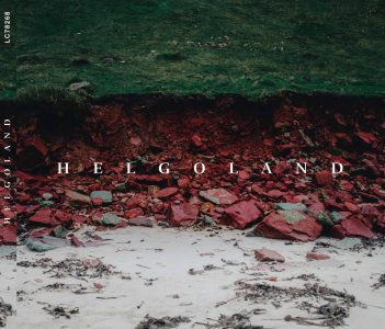 Helgoland Recording Project – Ein  ...